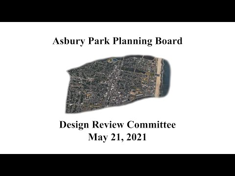 Asbury Park Planning Board Design Review Committee Meeting - May 21, 2021