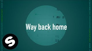 SHAUN - Way Back Home (feat. Conor Maynard) [Sam Feldt Edit] (Official Lyric Video)