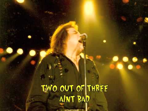 Image result for two out of three aint bad