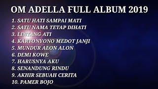 10 lagu pilihan om adella terbaru 2019 full album