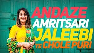 Amritsar Special Jalebi - Chole Puri with Shiffali | Vaisakhi Special 2018 | Latest Food Video