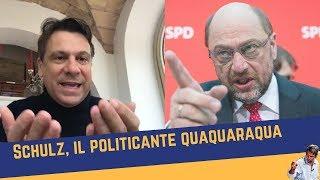 Schulz, il politicante quaquaraqua (22 gen 2018)