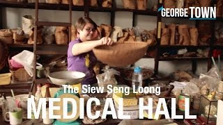 MEDICAL HALL • Traditional Chinese Medicine Shop • George Town • MALAYSIA