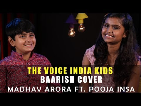 The Voice India Kids | Baarish Cover | Madhav Arora Ft. Pooja Insa