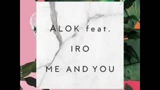 Baixar Alok feat. Iro – Me And You (Original Mix)