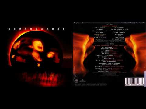 Soundgarden - Superunknown (HQ - Deluxe Edition) [Full Album]