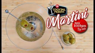 Let's Make a Martini! // Tiny Kitchen Big Taste