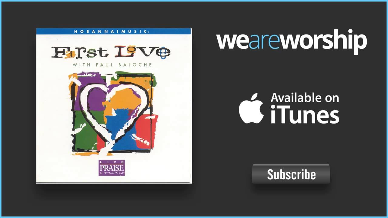 paul-baloche-first-love-weareworshipmusic