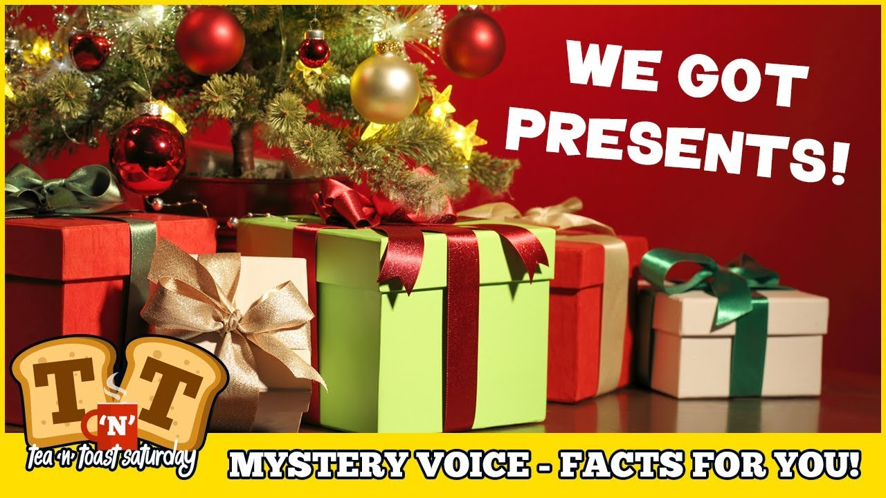We Got Presents - Mystery Voice - Facts For You!