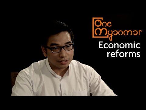 Economic reforms - One Myanmar