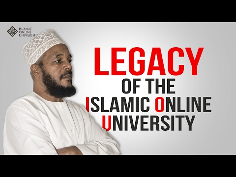 Legacy of the Islamic Online University