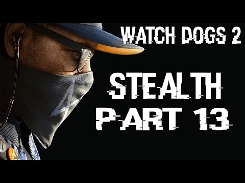 Watch Dogs 2 Stealth Walkthrough Part 13 - Alcatraz and Chinese Barge