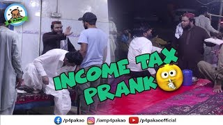 | INCOME TAX PRANK | By Nadir Ali In | P4 Pakao | 2019