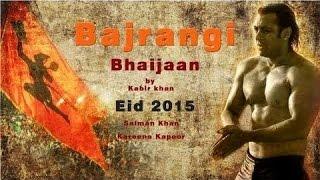 Upcoming Salman Khan New Movie Bajrangi Bhaijaan Trailer
