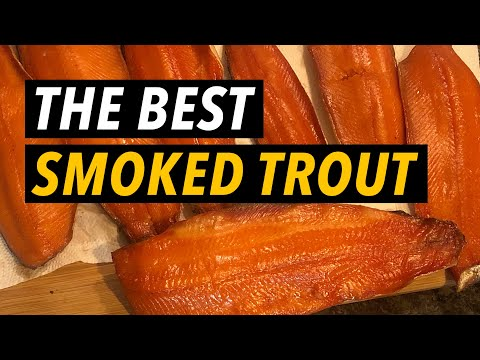 THE BEST SMOKED TROUT (SUPER EASY)