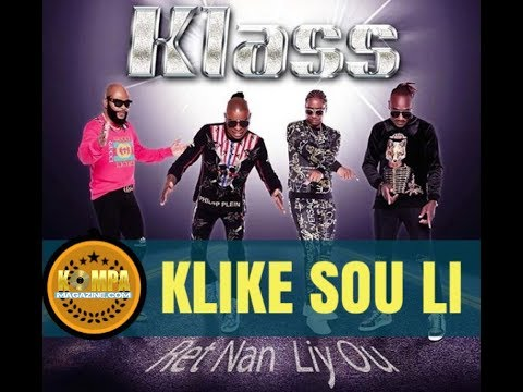 "KLASS - ""Klike Sou Li"" (NEW SONG May 2019)!"