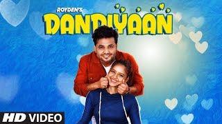 Dandiyaan (Smile) Royden | Latest Punjabi Song 2019