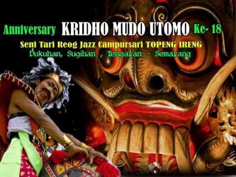 KRIDHO MUDHO UTOMO Reog Jazz Campursari