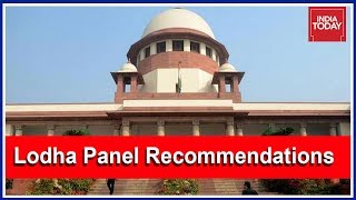 SC Relaxes Lodha Panel Recommendations; 1 State, 1 Vote Criteria Scrapped