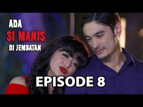 Kenangan Manis Adnan - Ada Si Manis Di Jembatan Episode 8 Part 2