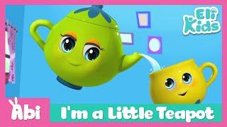 I'm a Little Teapot | Eli Kids Song & Nursery Rhymes