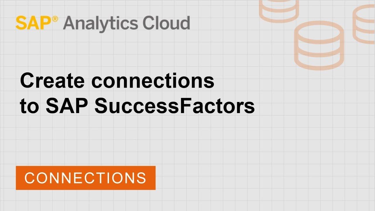 Create connections to SAP SuccessFactors | SAP | SAP