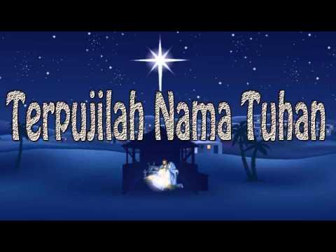 Lagu Rohani Kristen - Terpujilah Nama Tuhan