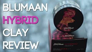HYBRID Cream Clay by BluMaan Review | BluMaan x Arcadian Collab