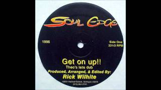 Rick Wilhite - Get On Up!! (Theo Parrish