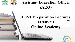 Lecture # 2 Assistant Education Officers AEO NTS Test Preparation Lectures   Online Academy