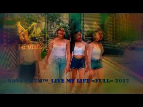 Noven R2M™_Live My Life =Full= 2017