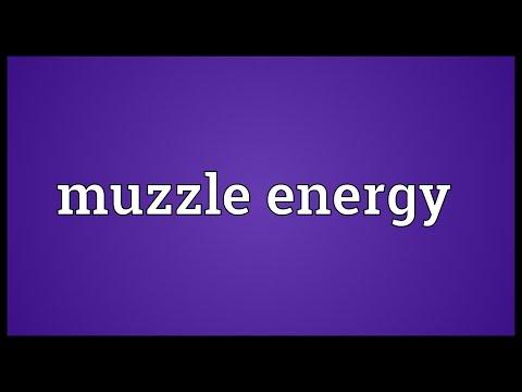 Muzzle energy Meaning