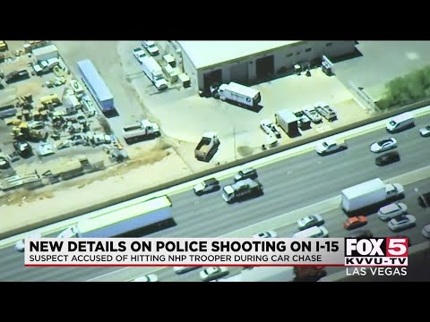 LVMPD: Police shot 26 rounds after suspect grabbed trooper's gun in I-15 car chase