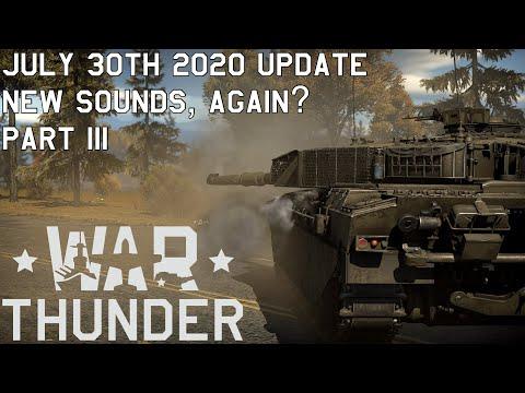 [War Thunder] New Sounds Part 3   July 30th 2020 Update