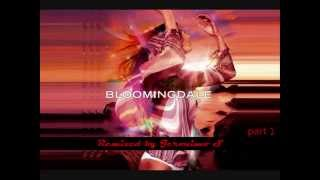 Bloomingdale (Jeronimo S mix) part1