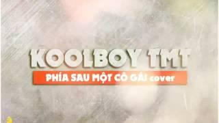 |MV lyric| Phía Sau Một Cô Gái - Trịnh Minh Tiến
