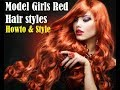 Model Girls Red Hair styles | Healthy Long Brown Hair | Howto & Style