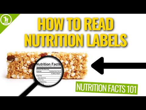 How To Read Nutrition Labels �� (Nutrition Facts 101)
