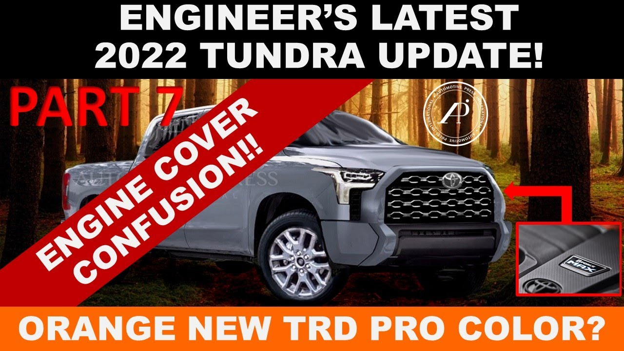 LATEST 2022 TOYOTA TUNDRA UPDATE! - Engine Cover Confusion + Tundra TRD Pro Orange? June 17 Intro?