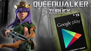 Queenwalk +15 EUR Google Play Gewinner [Clash of Clans ] DEUTSCH
