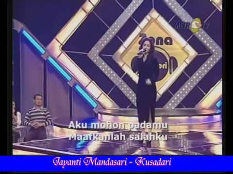 Jayanti Mandasari - Kusadari.wmv