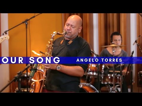 OUR SONG - Angelo Torres
