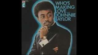 Johnnie Taylor  Hold On This Time