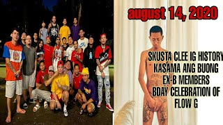 SKUSTA CLEE KASAMA ANG BUONG MEMBERS NG EX-B SA BDAY CELEBRATION NI FLOW G | AUGUST 14, 2020