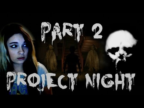 Project Night: PEOPLE ARE STUCK ON WALLS! w/Facecam - Walkthrough/Playthrough/Gameplay -  Part 2