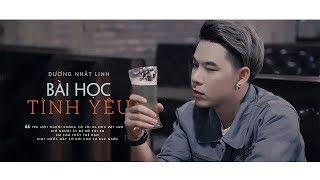 Bài Học Tình Yêu - Dương Nhất Linh (Video Lyrics)