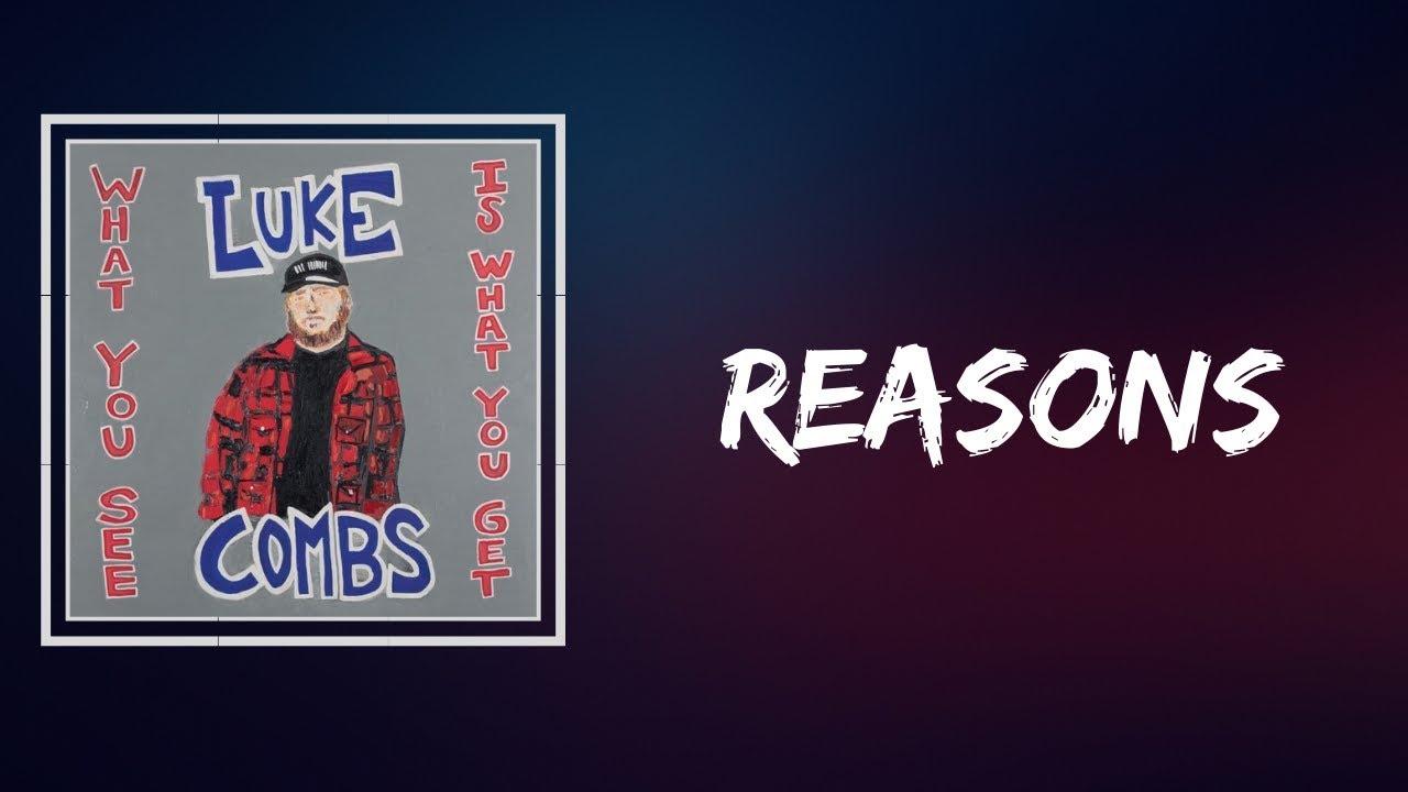 Download Luke Combs - Reasons (Lyrics)