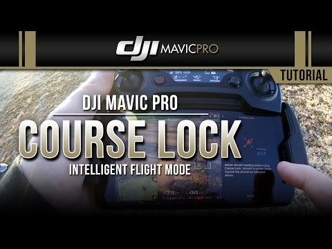 DJI Mavic Pro / Course Lock (Tutorial)