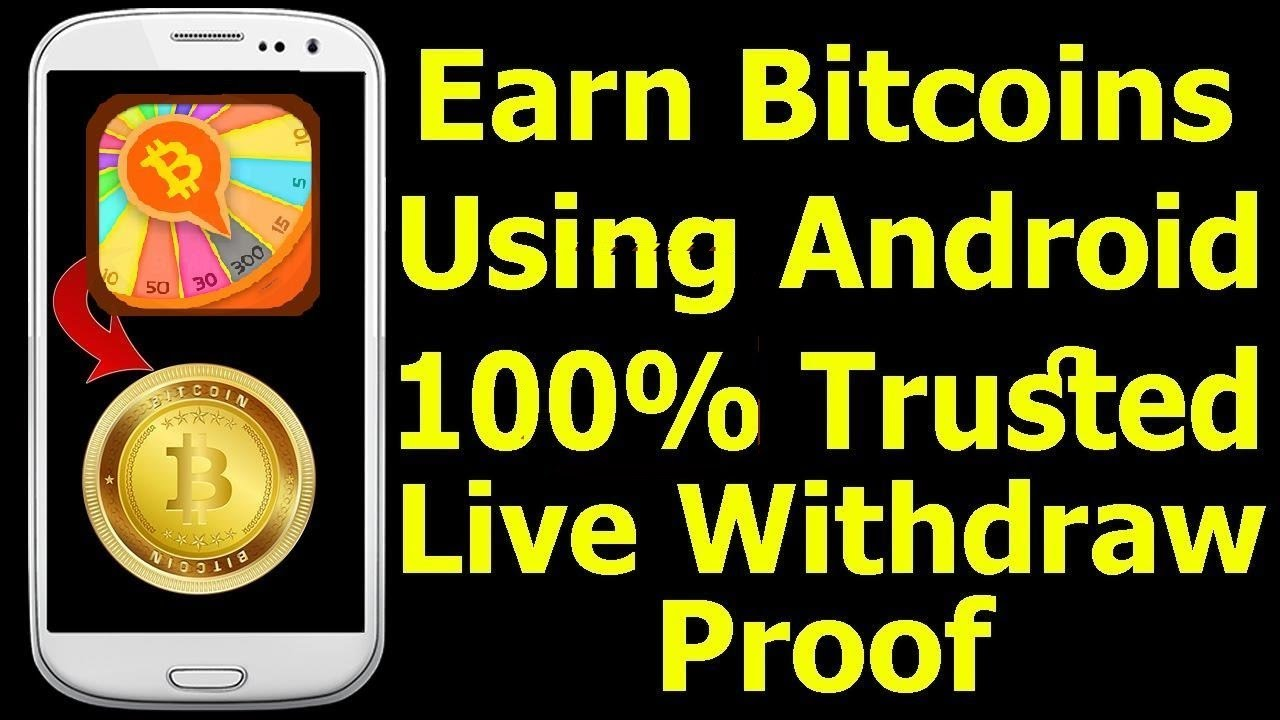 Earn free bitcoin in android- 2017 (with instant payment proof) 100% working