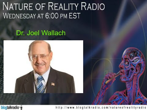 Dr. Joel Wallach: How To Improve Health Through Naturopathy, Among Other Things